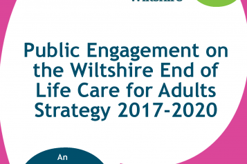 Public Engagement on the Wiltshire End of Life Strategy for Adults